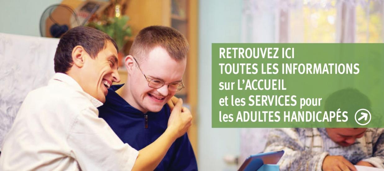 L'accueil des adultes handicapées