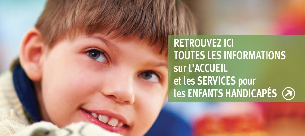 L'accueil des enfants handicapées